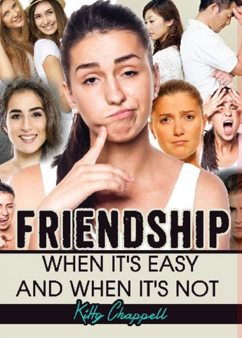 (Kindle Version) Friendship: When it's Easy and When it's Not