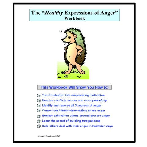 Anger Management -The Healthy Expressions of Anger
