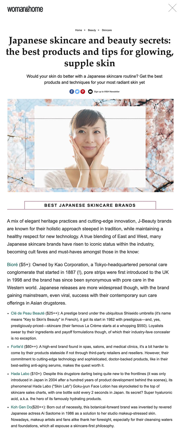 """JUMP TO CATEGORY: Japanese skincare ingredients Japanese skincare secrets Best Japanese skincare products Best Japanese skincare brands  Brittany Leitner BY BRITTANY LEITNER , EUNICE LUCERO-LEE MAY 05, 2021  Over the last decade, Japanese skincare has made its way more and more into everyday Western regimens. With a focus on a multi-step routine, lighter formulations (essences, """"lotions""""), and an emphasis on a gentle, layered approach to hydration, J-Beauty has long taken the world by storm. These are only some of the hallmarks of their particular take on skincare, however, that a lot of us may already be familiar with in our own routines.  What makes it different from the rest? To find out what makes Japanese skincare secrets so effective, as well as how they vary from typical Western practices, woman&home spoke with Elizabeth McCarron and Kat Buckley, skincare experts and members of The Skin Collaborative. They offer insight on how to incorporate these practices into your routine, as well as why exactly a Japanese skincare approach sets itself apart from the rest.   WHAT GOES INTO A JAPANESE SKINCARE ROUTINE? According to Elizabeth, the Japanese skincare approach is all about caring for the skin as a whole, like the vital organ that it is—whereas the Western approach focuses on correcting a certain skin problem, like redness, oily skin, or rosacea. The Japanese """"prioritize recreating the ideal conditions for its function, for example, by regulating the electrolytes in and out of the cell, making sure amino acids, microelements, or vitamin deficiencies are corrected in the first place,"""" Elizabeth says. """"And only then will they address 'local' problems, such as pigmentation or acne,"""" she adds.   Kat agrees: """"Japanese skincare takes on a luxurious but rather more simple approach to your skin, focusing on cleansing oils, gentle exfoliation, and lightweight essences to hydrate and nourish.""""  RECOMMENDED VIDEOS FOR YOU... CLOSE JAPANESE SKINCARE: BEAUTY SECRETS AND TECH"""