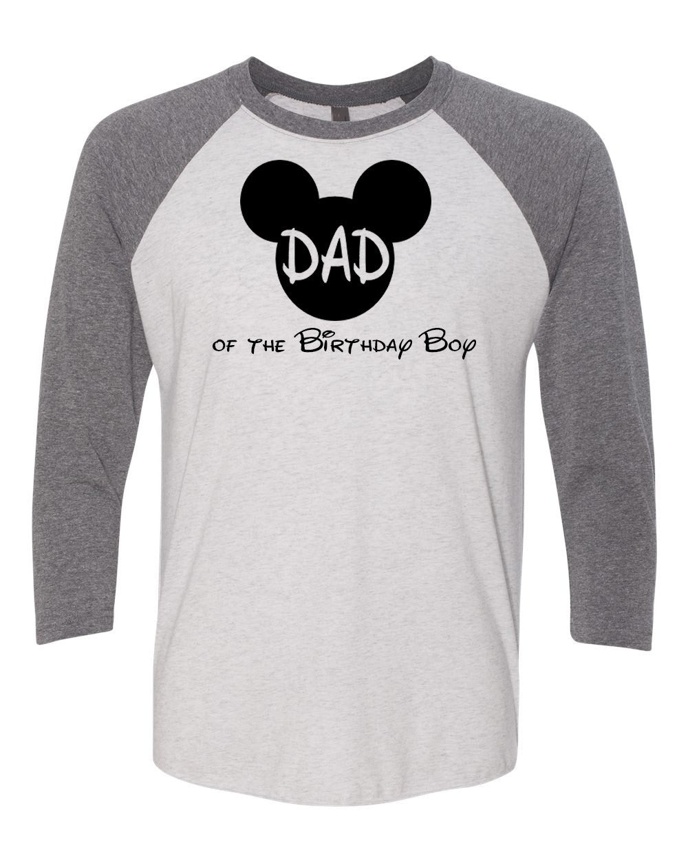 Mickey DAD Of The Birthday Boy ShirtTrebled 3 4 Sleeve Raglan Tees