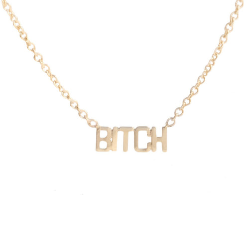 'BITCH' Necklace