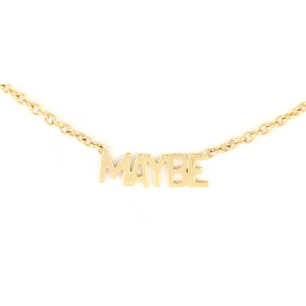 'MAYBE' Necklace