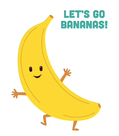 Let's Go Bananas!!!