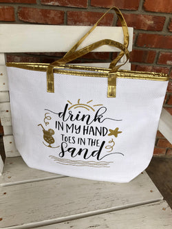 Drink in my hand...Tote