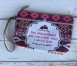 The Mountains are Calling and I Must Go Wristlet Pouch Bag