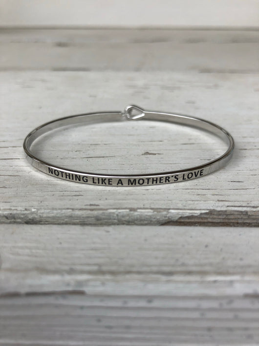 Nothing Like A Mothers Love Bangle Bracelet - Silver