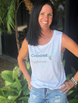 Choose Happiness by Social Butterfly White Muscle Tank