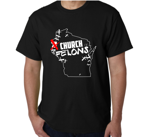 Church Of Felons Black T-Shirt