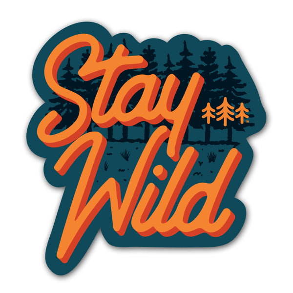 Stay Wild Forest - Sticker