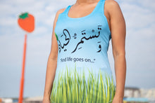 """And life goes on..."" Tank Top for Women"