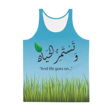 """And life goes on..."" Tank Top for Men"