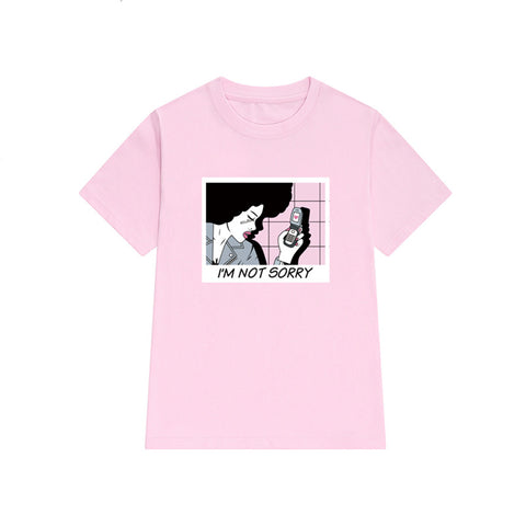 I'm Not Sorry T-Shirt pink