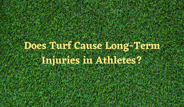 Does Turf Cause Long-Term Injuries in Athletes?