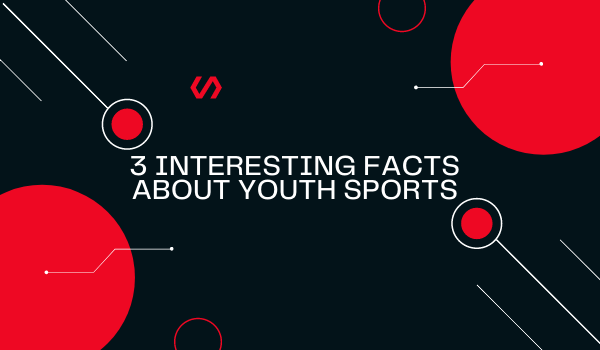 3 Interesting Facts About Youth Sports
