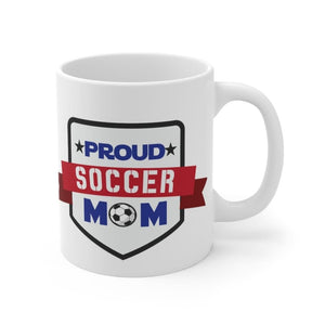 Proud Mom Mug - 11oz - Mug