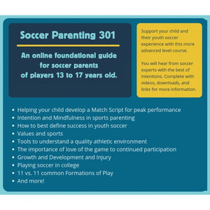 Smart Soccer Parenting - Video Guide - 13 - 17 years