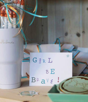 Girl Be Brave Blank Cards & Envelopes