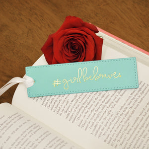 Girl Be Brave Bookmark