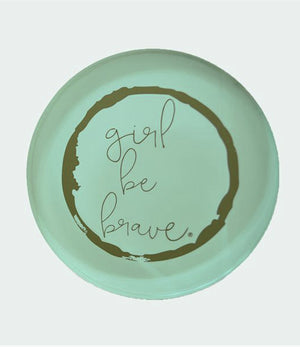 Girl Be Brave Paperweight Coaster Girl Be Brave