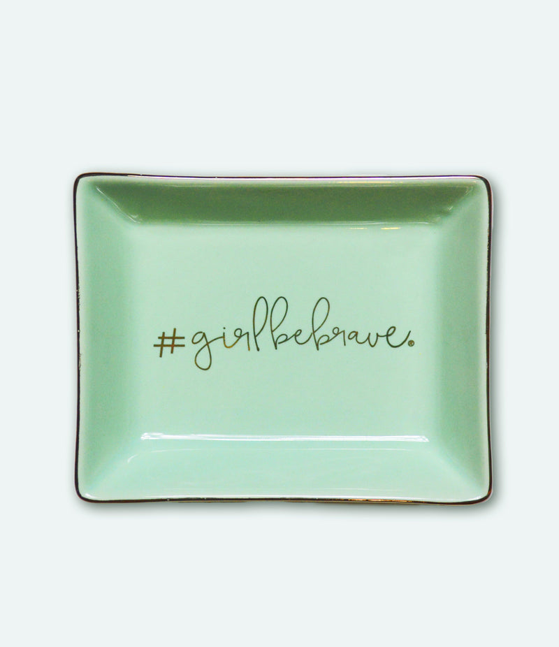 Girl Be Brave Green and Gold Ceramic Tray