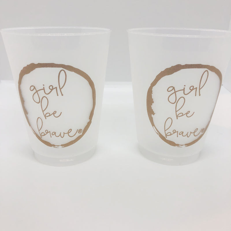 Girl Be Brave Frosted Party Cups