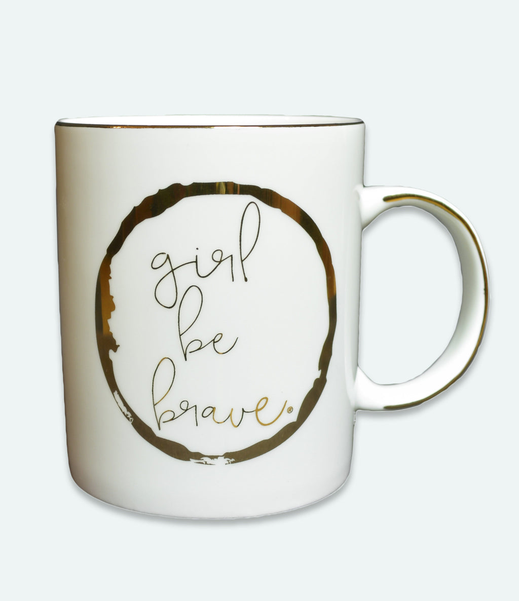 Girl Be Brave Ceramic Coffee Mug
