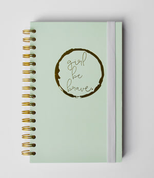 Girl Be Brave Notebook