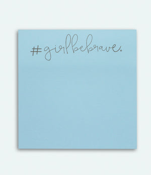 Girl Be Brave Post its