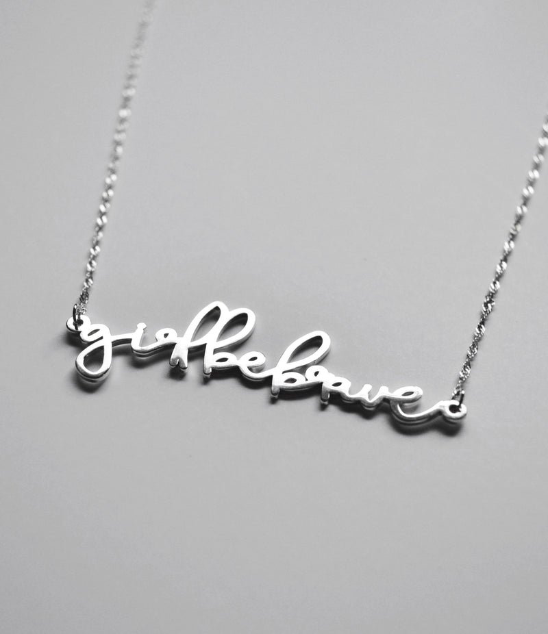 Girl Be Brave Necklace Jewelry Girl Be Brave