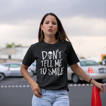 Cute Feminist T Shirt Don't Tell Me To Smile - Unisex short sleeve t-shirt - Everyday Unicorns