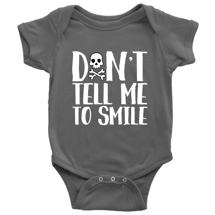 Don't Tell Me To Smile Baby Bodysuit, Infant Tee, Toddler Tee, and Kids Tee