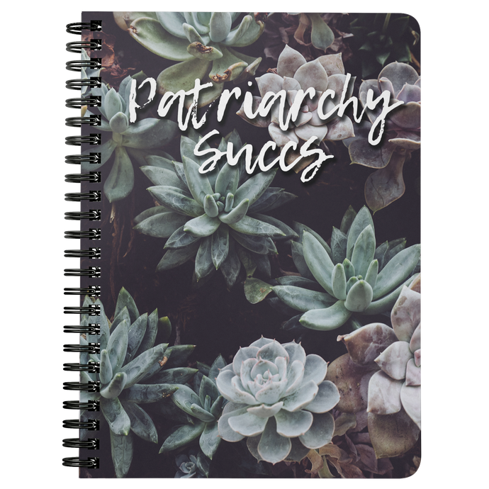 Cute Feminist T Shirt Patriarchy Succs Spiral Notebook - Everyday Unicorns