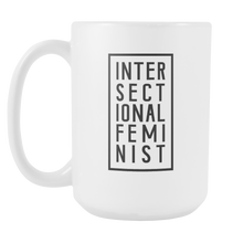 Cute Feminist T Shirt Intersectional Feminist 15oz Mug - Everyday Unicorns
