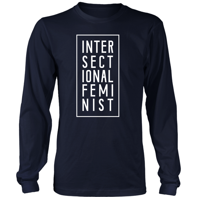 Intersectional Feminist Long Sleeve Tee