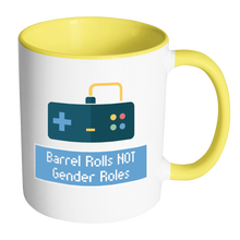 Barrel Rolls NOT Gender Roles 11 oz Mug