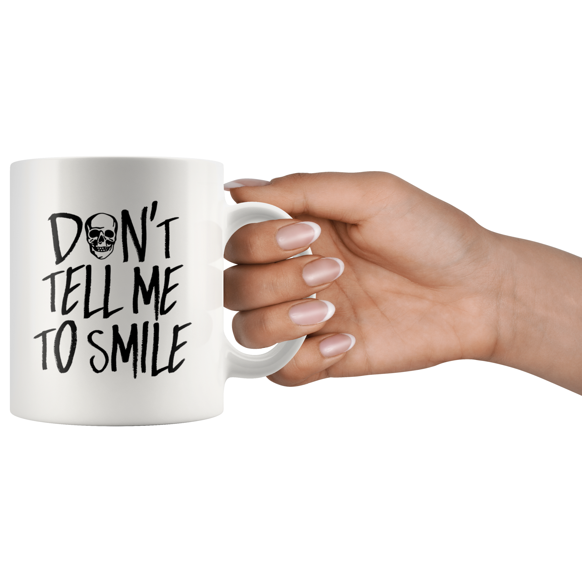 Cute Feminist T Shirt SALE Don't Tell Me to Smile 11 oz Mug - Everyday Unicorns