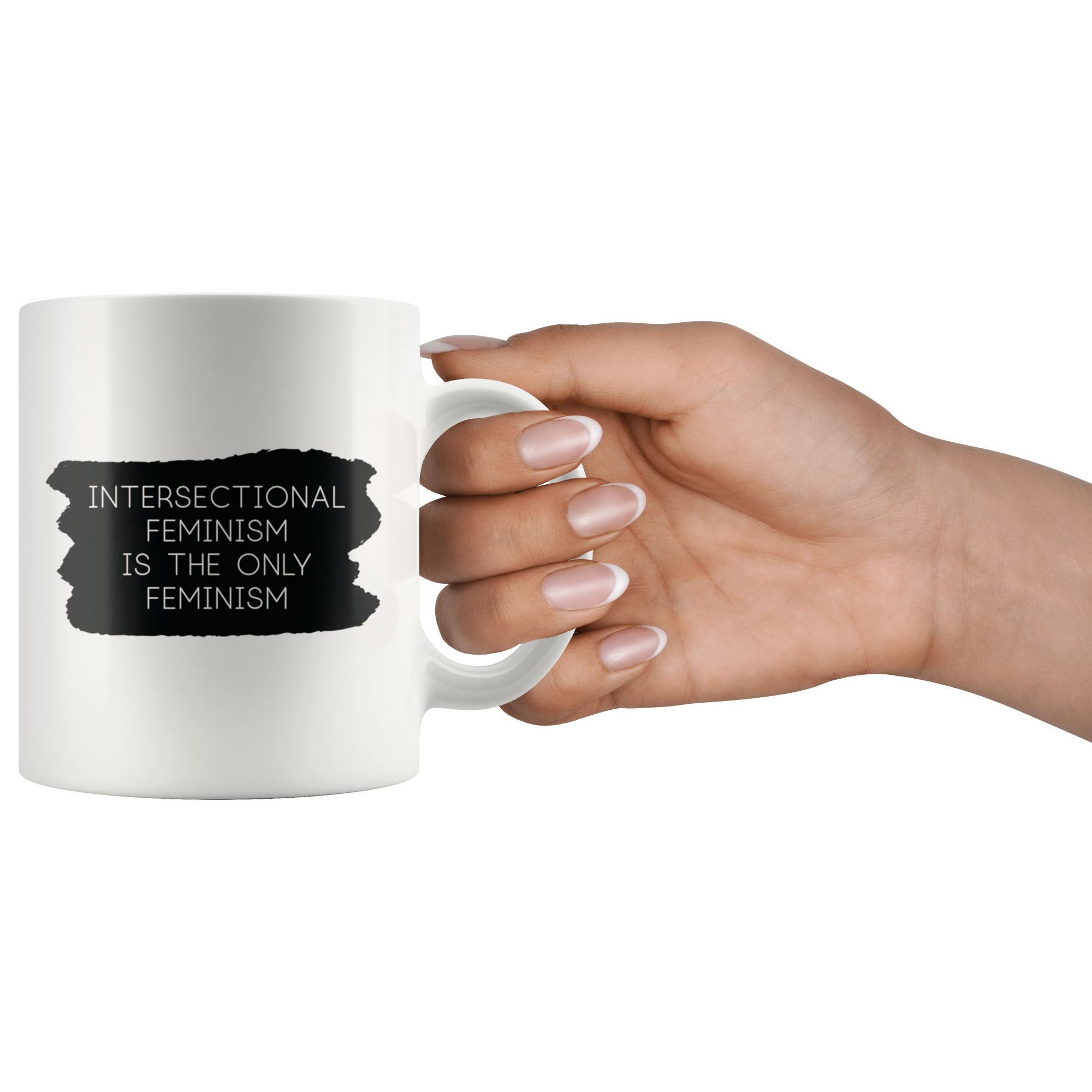 Cute Feminist T Shirt Intersectional Feminism is the Only Feminism Mug - Everyday Unicorns