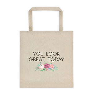 Cute Feminist T Shirt You Look Great Today Tote bag - Everyday Unicorns