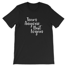 Cute Feminist T Shirt Team Anyone But Logan Short-Sleeve Unisex T-Shirt - Everyday Unicorns