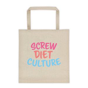 Cute Feminist T Shirt Screw Diet Culture Tote bag - Everyday Unicorns