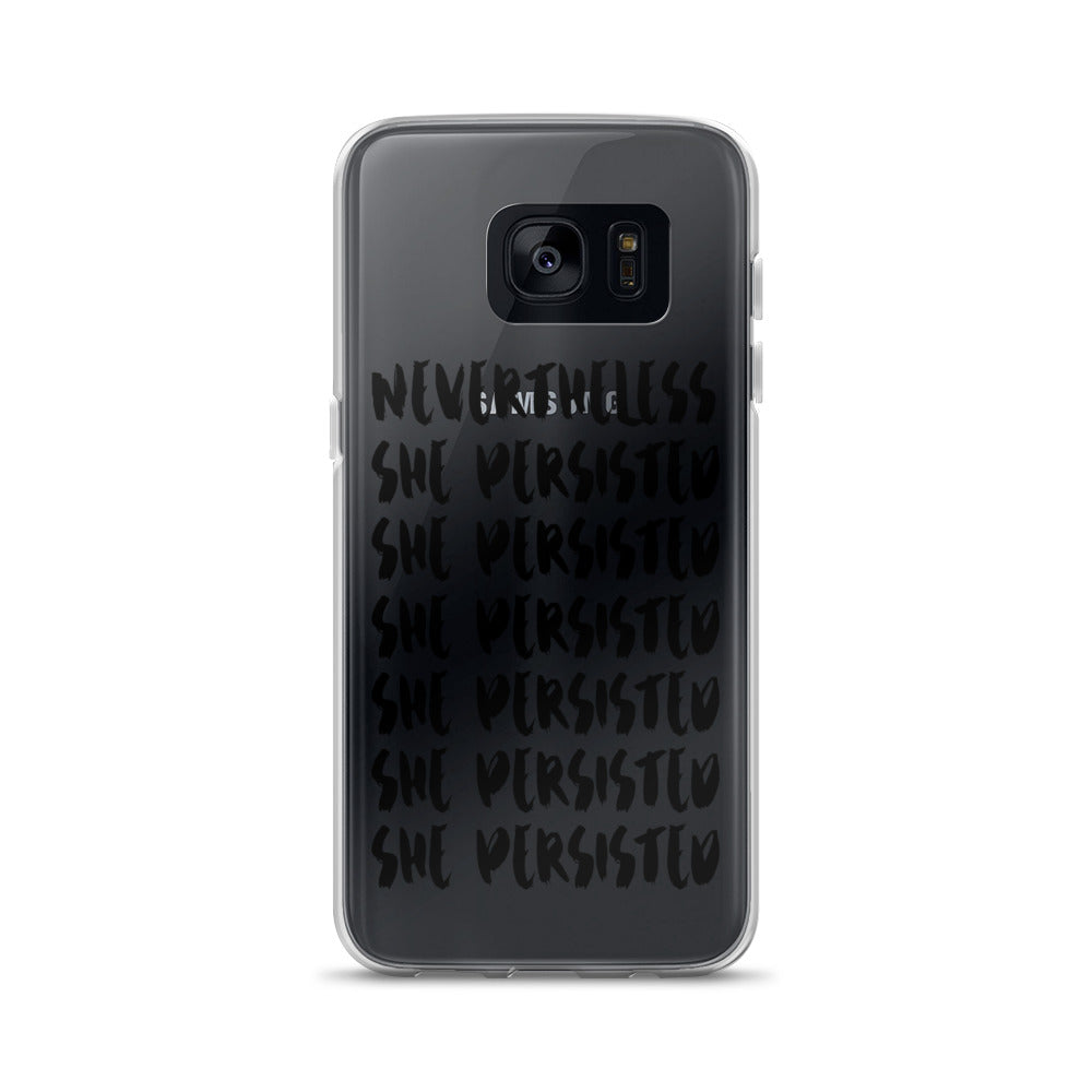 Nevertheless She Persisted Samsung Case (black text)