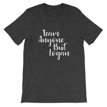 Cute Feminist T Shirt Team Anyone but Logan (Dean is out too) Short-Sleeve Unisex T-Shirt - Everyday Unicorns