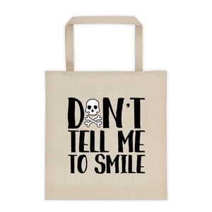 Cute Feminist T Shirt Don't Tell Me To Smile Tote Bag - Everyday Unicorns