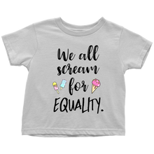 Cute Feminist T Shirt We All Scream for Equality Baby Bodysuit, Infant Tee, Toddler Tee, and Kids Tee - Everyday Unicorns