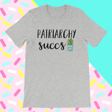 Cute Feminist T Shirt Patriarchy Succs - Unisex short sleeve t-shirt (More colors) - Everyday Unicorns