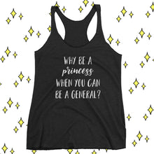 Cute Feminist T Shirt Why Be A Princess - Women's tank top - Everyday Unicorns