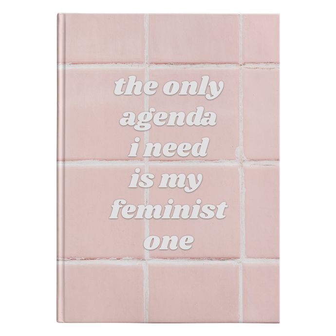 Cute Feminist T Shirt My Feminist Agenda Hardcover - Everyday Unicorns