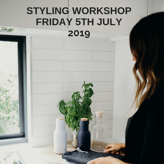 Styling Workshop Friday July 5th 2019