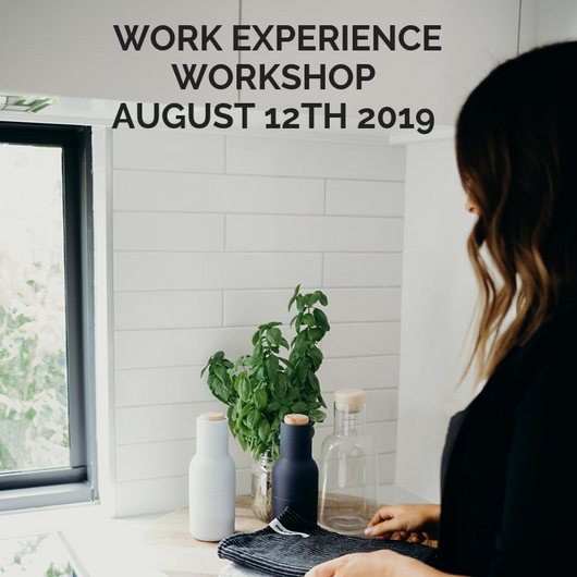 Work Experience Workshop August 12th 2019