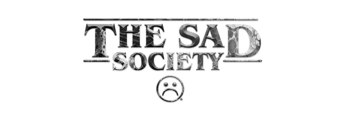 The Sad Society